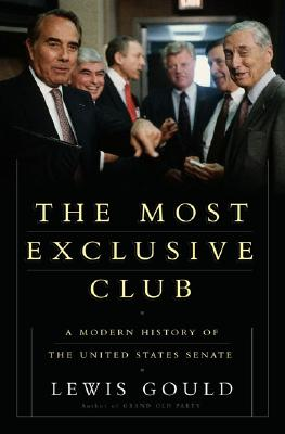 Image for The Most Exclusive Club: A History of the Modern United States Senate