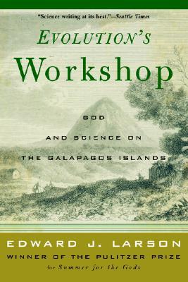 Evolution's Workshop, Larson, Edward J.