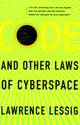 Image for Code: And Other Laws of Cyberspace