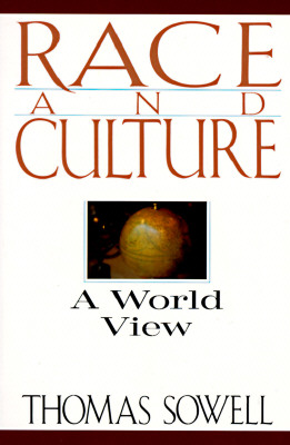 Race And Culture: A World View, Sowell, Thomas