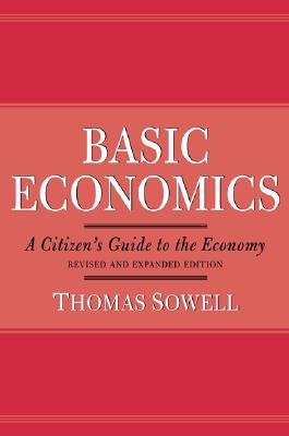 Image for Basic Economics A Citizen's Guide to the Economy