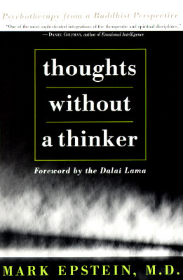 Image for Thoughts Without a Thinker: Psychotherapy from a Buddhist Perspective