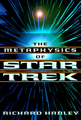 Image for The Metaphysics of Star Trek (Star Trek Series)