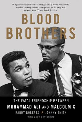 Image for Blood Brothers: The Fatal Friendship Between Muhammad Ali and Malcolm X