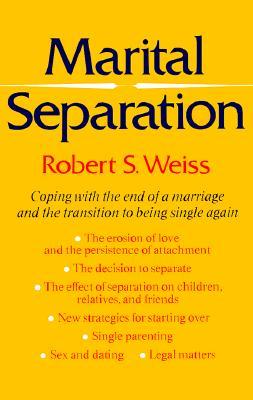 Marital Separation, Robert S. Weiss