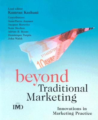 Image for Beyond Traditional Marketing: Innovations in Marketing Practice