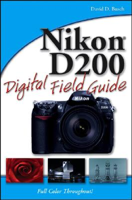 Image for Nikon D200 Digital Field Guide
