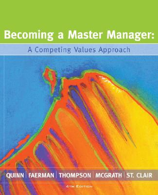 Image for Becoming a Master Manager: A Competing Values Approach