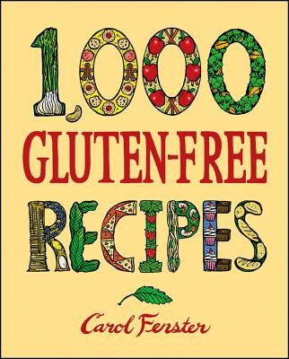 Image for 1,000 Gluten-Free Recipes (1,000 Recipes)