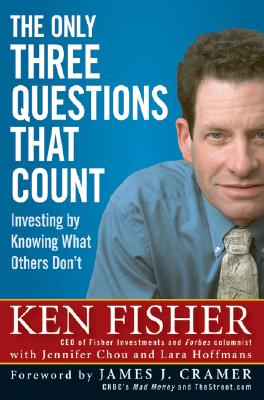 Image for The Only Three Questions That Count: Investing by Knowing What Others Don't