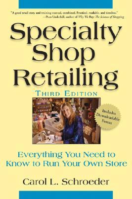 SPECIALTY SHOP RETAILING : EVERYTHING YO, CAROL L. SCHROEDER