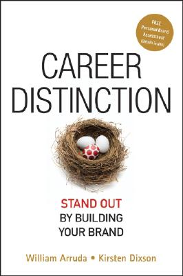 Image for Career Distinction: Stand Out by Building Your Brand
