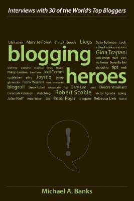 Blogging heroes, Banks, Michael A.