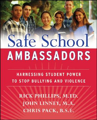 Image for Safe School Ambassadors: Harnessing Student Power to Stop Bullying and Violence
