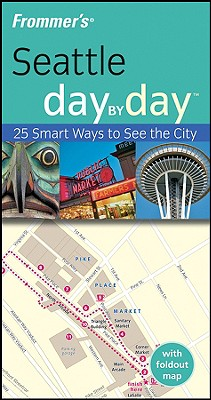 Image for Frommer's Seattle Day by Day (Frommer's Day by Day - Pocket)