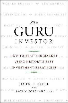 Image for The Guru Investor: How to Beat the Market Using History's Best Investment Strategies