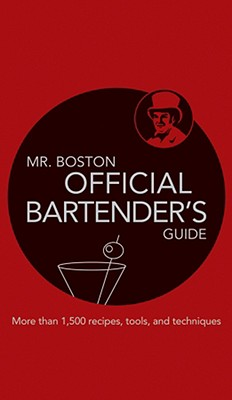 MR. BOSTON OFFICIAL BARTENDER'S GUIDE, ANTHONY (ED) GIGLIO
