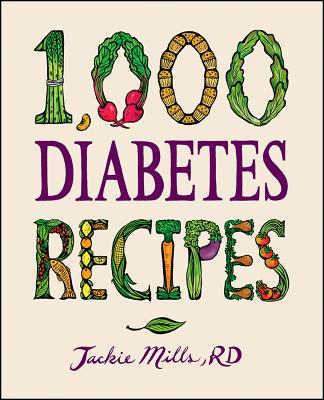 """1,000 Diabetes Recipes (1,000 Recipes)"", ""Mills, Jackie"""