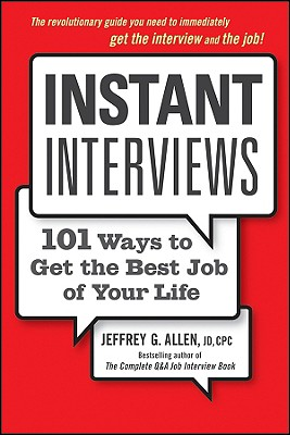 Image for INSTANT INTERVIEWS : 101 WAYS TO GET THE