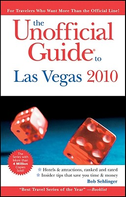 Image for The Unofficial Guide to Las Vegas 2010 (Unofficial Guides)