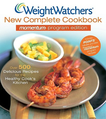 Image for Weight Watchers New Complete Cookbook Momentum Program Edition