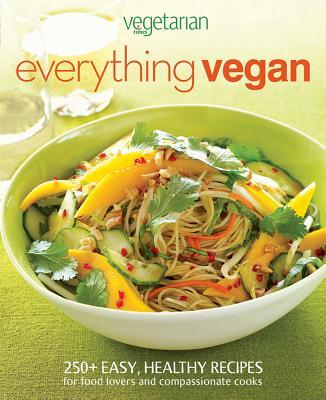 Vegetarian Times Everything Vegan, Vegetarian Times