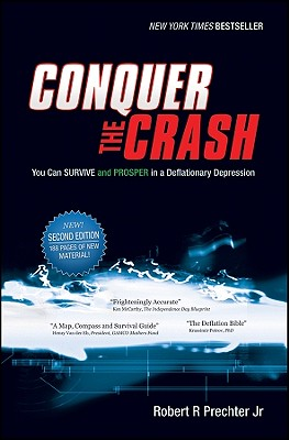 Image for Conquer the Crash: You Can Survive and Prosper in a Deflationary Depression