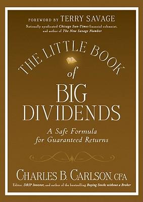 Image for Little Book of Big Dividends: A Safe Formula for Guaranteed Returns