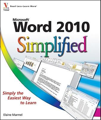 Word 2010 Simplified, Marmel, Elaine