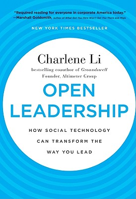 Image for Open Leadership: How Social Technology Can Transform the Way You Lead