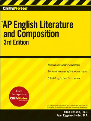 """""""CliffsNotes AP English Literature and Composition, 3rd Edition"""", """"Casson, Allan"""""""
