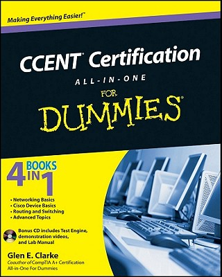 CCENT Certification All-In-One For Dummies, Clarke, Glen E.