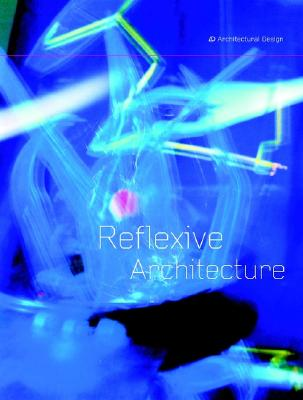 Image for Reflexive Architecture (Architectural Design)