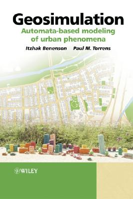 Image for Geosimulation: Automata-Based Modeling of Urban Phenomena