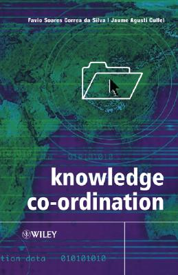 Knowledge Coordination, Corrêa da Silva, Flávio Soares; Agustí-Cullell, Jaume