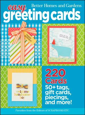 Easy Greeting Cards (Better Homes and Gardens Cooking), Better Homes and Gardens