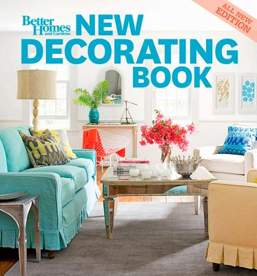 """""""New Decorating Book, 10th Edition (Better Homes and Gardens) (Better Homes & Gardens Decorating)"""", Better Homes and Gardens"""