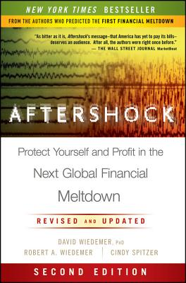 Image for Aftershock: Protect Yourself and Profit in the Next Global Financial Meltdown