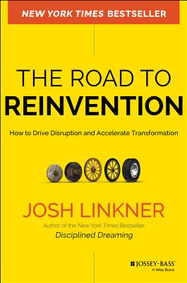 Image for The Road to Reinvention: How to Drive Disruption and Accelerate Transformation