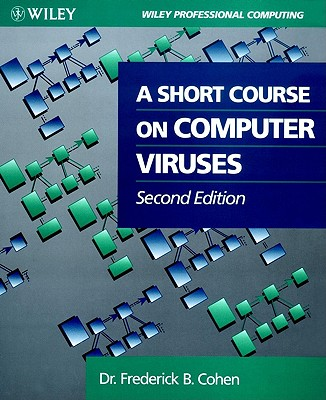 Image for A Short Course on Computer Viruses (Wiley Professional Computing)