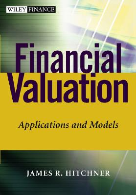 Image for Financial Valuation: Applications and Models (Wiley Finance)