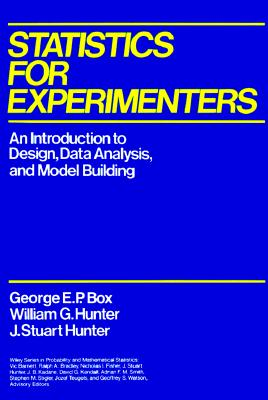 Image for Statistics for Experimenters  An Introduction to Design, Data Analysis, and Model Building