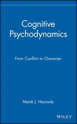 Image for Cognitive Psychodynamics: From Conflict to Character