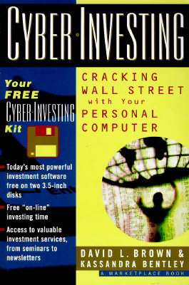 Image for Cyber-Investing: Cracking Wall Street With Your Personal Computer (First Edition)
