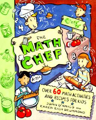 Image for The Math Chef: Over 60 Math Activities and Recipes for Kids