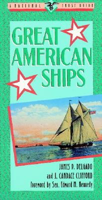 Image for Great American Ships : A National Trust Guide