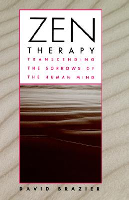 Image for Zen Therapy: Transcending the Sorrows of the Human Mind