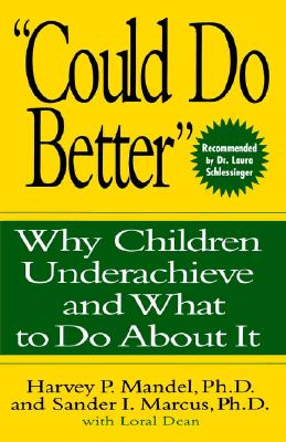 "Image for ""Could Do Better"": Why Children Underachieve and What to Do About It"