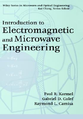 Image for Introduction to Electromagnetic and Microwave Engineering (Wiley Series in Microwave and Optical Engineering)