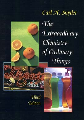 Image for The Extraordinary Chemistry of Ordinary Things